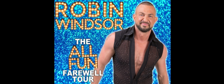 Robin Windsor - Farewell Tour