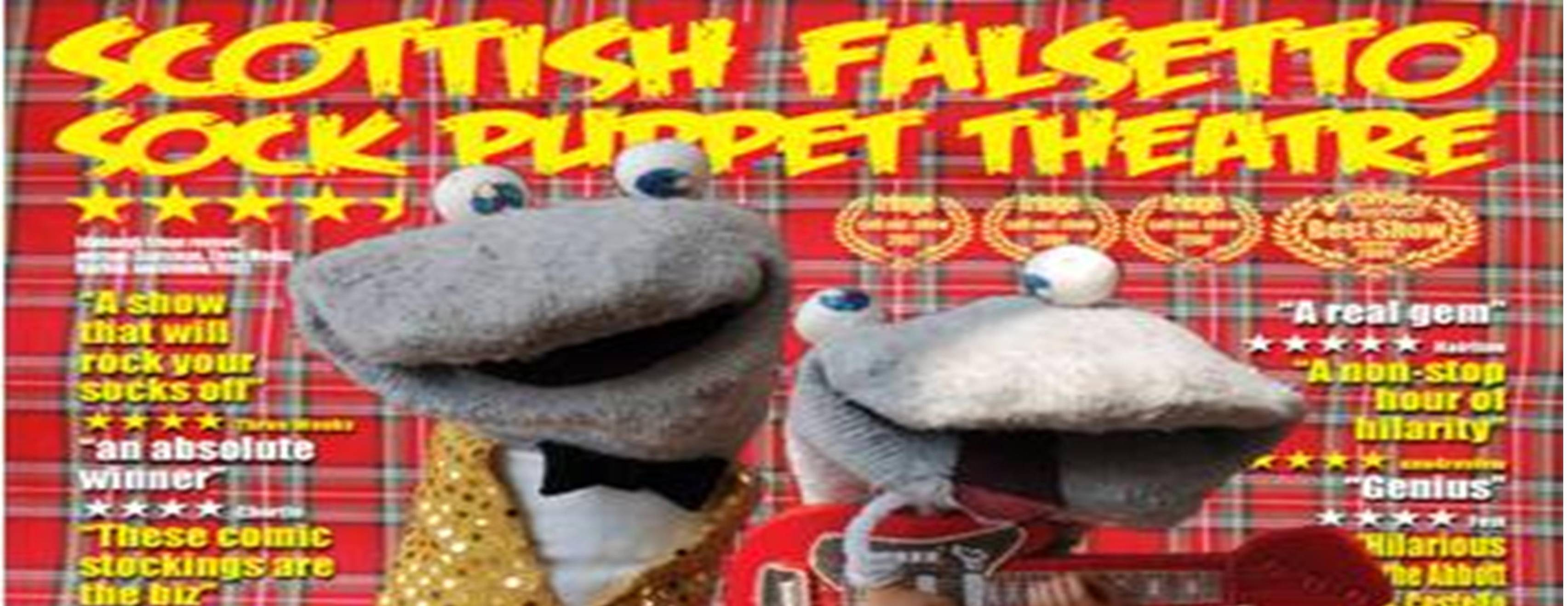 Scottish Falsetto Sock Puppet Theatre