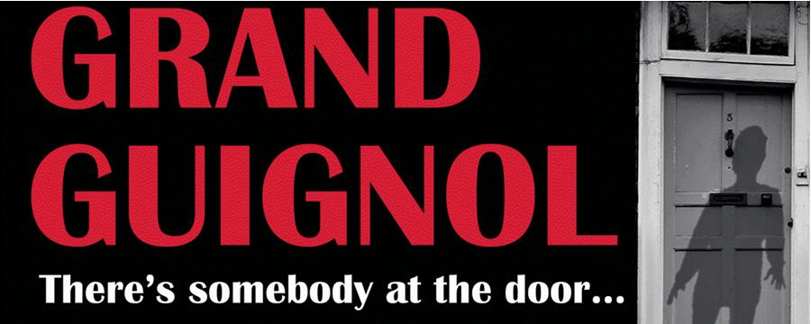 The Grand Guignol- There's Somebody at the Door