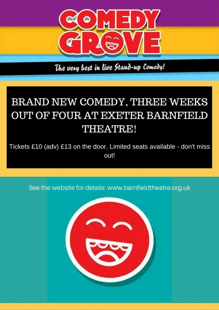 Exeter Comedy Grove Weekly!